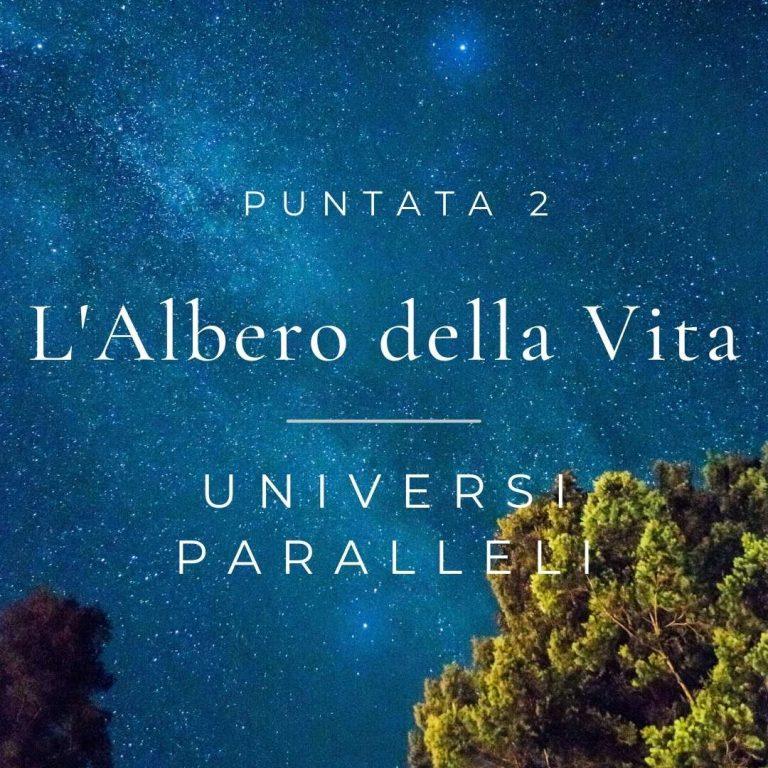Albero della Vita Universi Paralleli