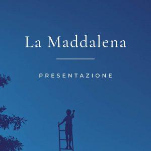 Presentazione La Maddalena